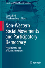 Non-western social movements and participatory democracy: Protest in the age of transnationalism