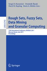 Rough Sets, Fuzzy Sets, Data Mining and Granular Computing: 13th International Conference, RSFDGrC 2011, Moscow, Russia, June 25-27, 2011. Proceedings